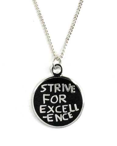 Strive For Excellence Necklace