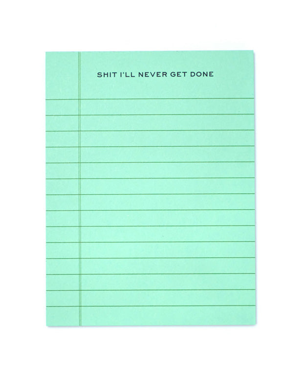 Shit I'll Never Get Done Notepad-Terrapin Stationers-Strange Ways