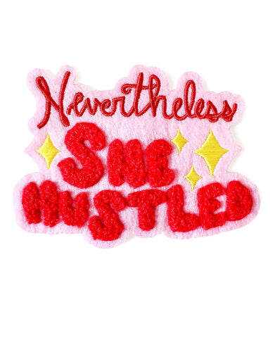 Nevertheless, She Hustled Chenille Patch