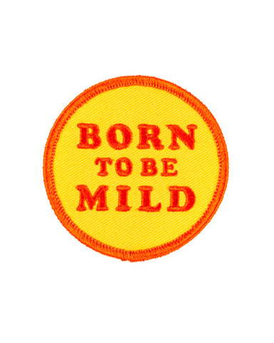 Born To Be Mild Patch