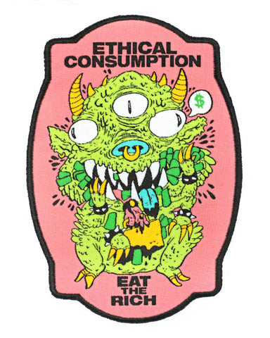 Ethical Consumption (Eat The Rich) Large Patch