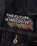 The Future Is Inclusive Rainbow Patch-Bianca Designs-Strange Ways