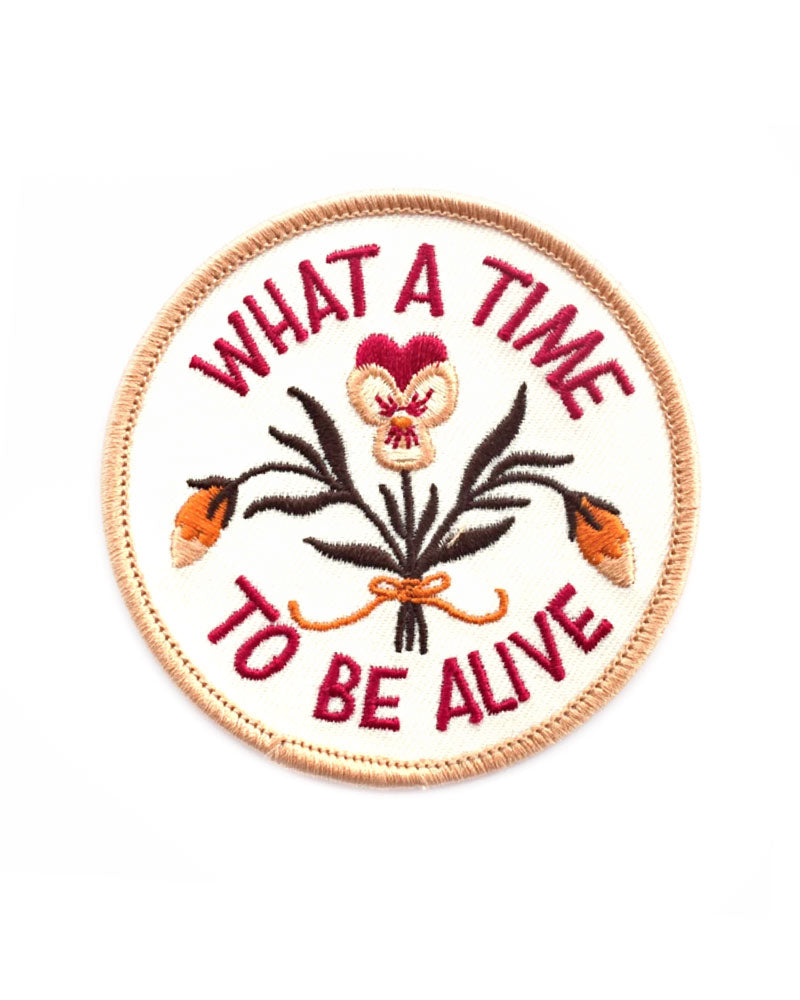 What A Time To Be Alive Patch (Limited Edition)-Frog and Toad Press-Strange Ways