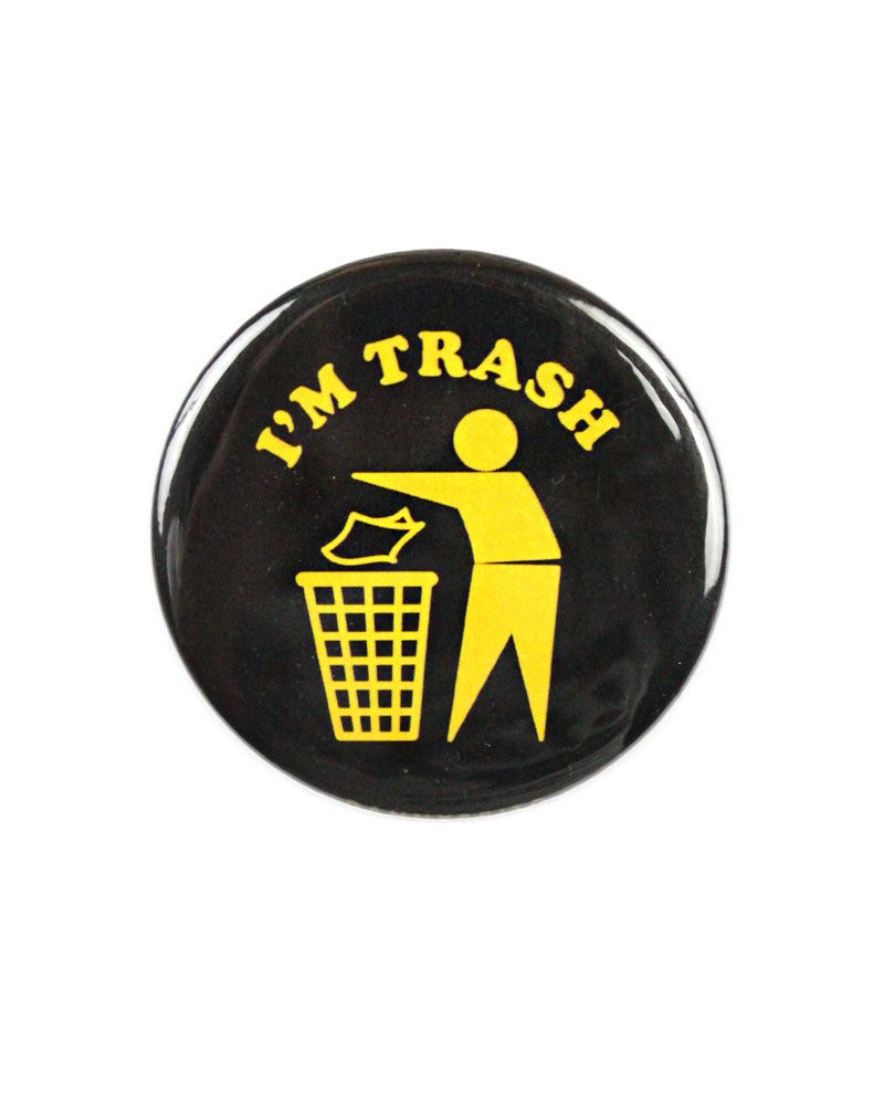 I'm Trash Big Pinback Button-Danny Brito-Strange Ways