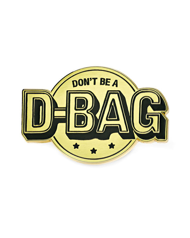 Don't Be A D-Bag Pin-Mean Folk-Strange Ways