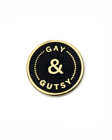 Gay & Gutsy Pin