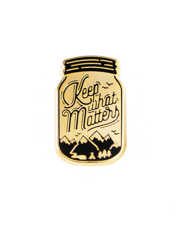 Keep What Matters Pin-Asilda Store-Strange Ways