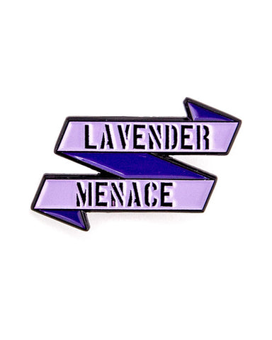 Lavender Menace Pin