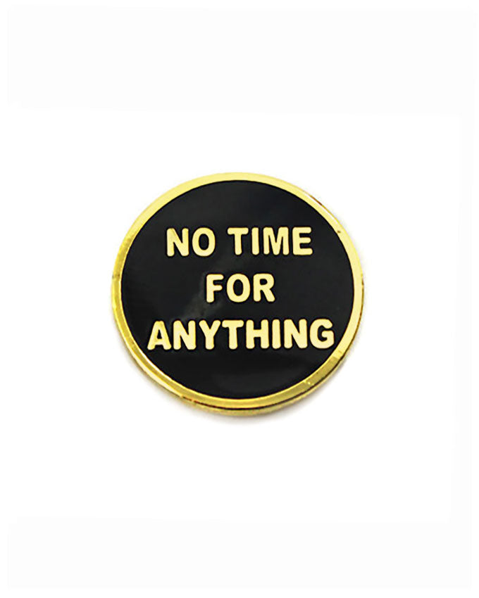 No Time For Anything Pin-Explorer's Press-Strange Ways