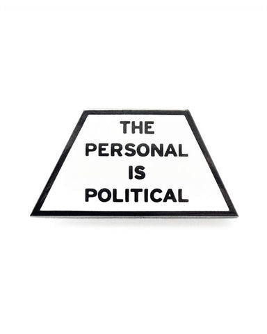 The Personal Is Political Pin