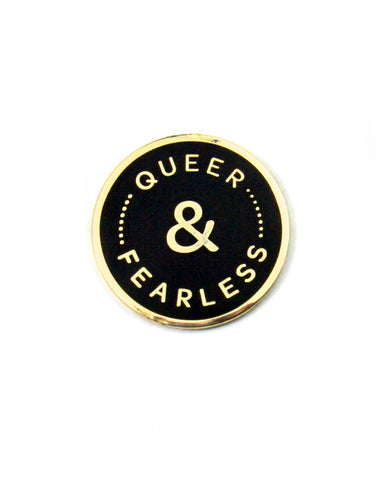 Queer & Fearless Pin