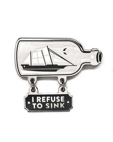Refuse To Sink Bottled Ship Dangly Pin