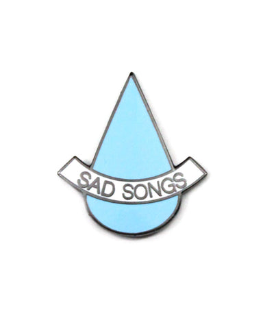 Sad Songs Pin