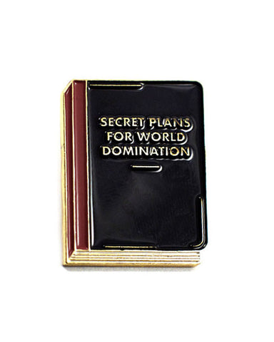 Secret Plans For World Domination Pin