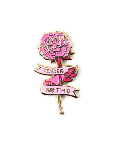 Tender But Not Timid Flower Pin