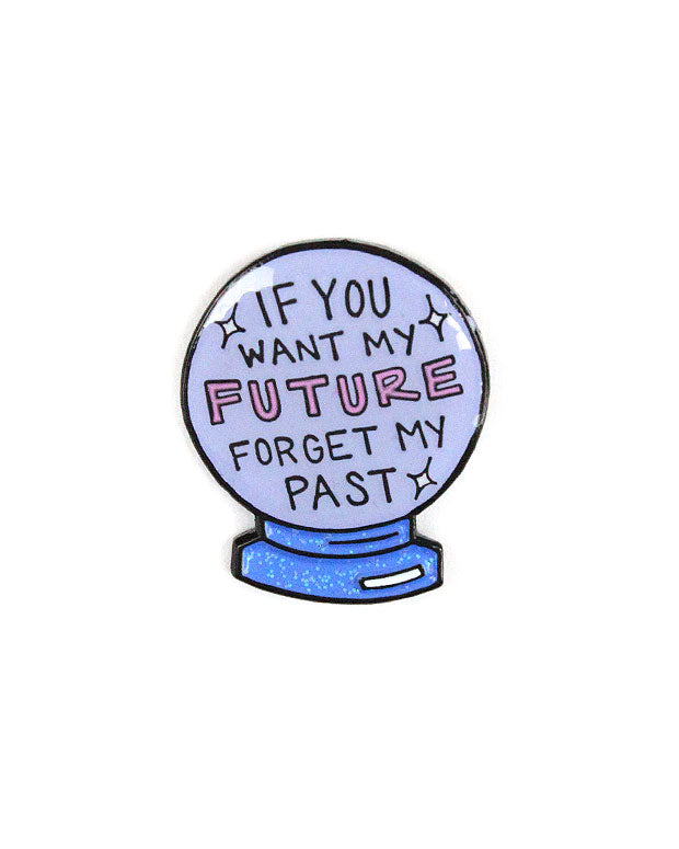 If You Want My Future Forget My Past Pin-Band Of Weirdos-Strange Ways