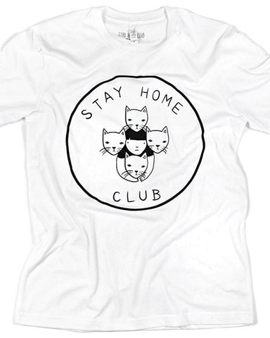 Stay Home Club Unisex Tee