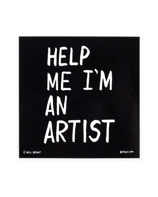 Help Me I'm An Artist Sticker-Will Bryant-Strange Ways