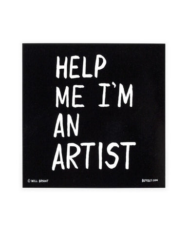Help Me I'm An Artist Sticker