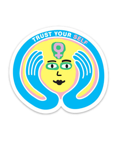Trust Yourself Sticker