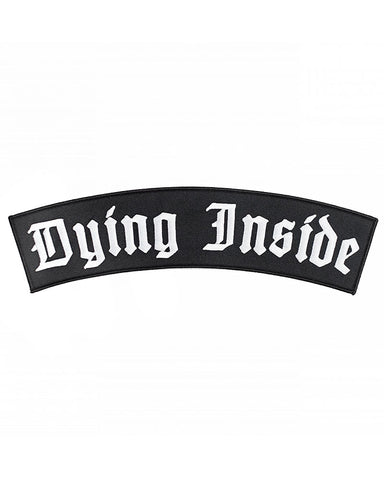 Dying Inside Large Back Patch
