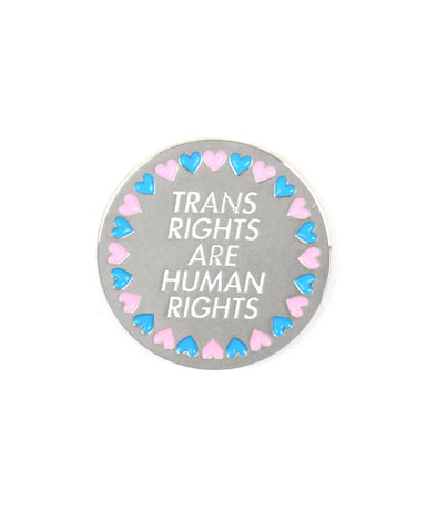 Trans Rights Are Human Rights Lapel Pin