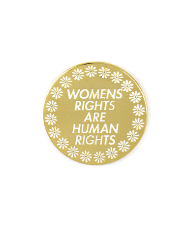 Womens Rights Are Human Rights Lapel Pin