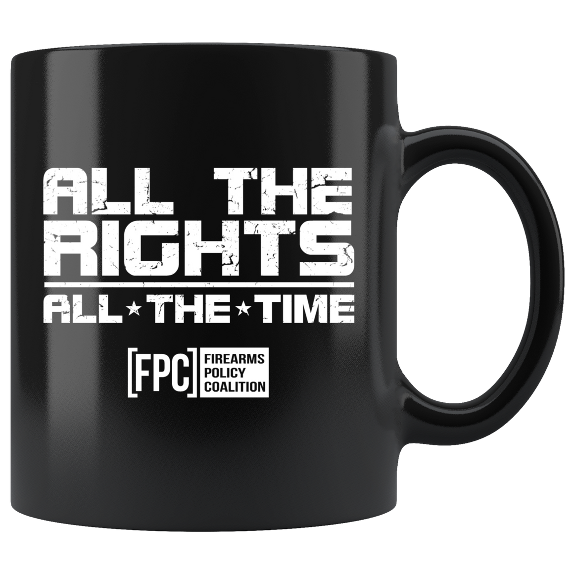 ALL THE RIGHTS ALL THE TIME Coffee Mug