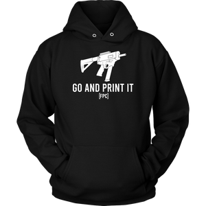 GO AND PRINT IT! (HOODIE)
