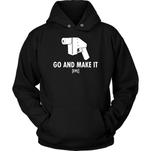 GO AND MAKE IT! (HOODIE)