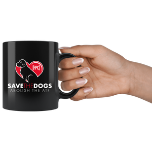 Save the Dogs - Abolish the ATF Coffee Mug