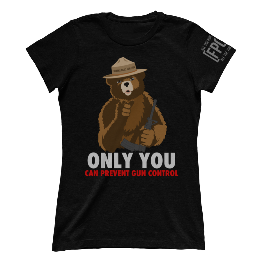"""Only You Can Prevent Gun Control"""