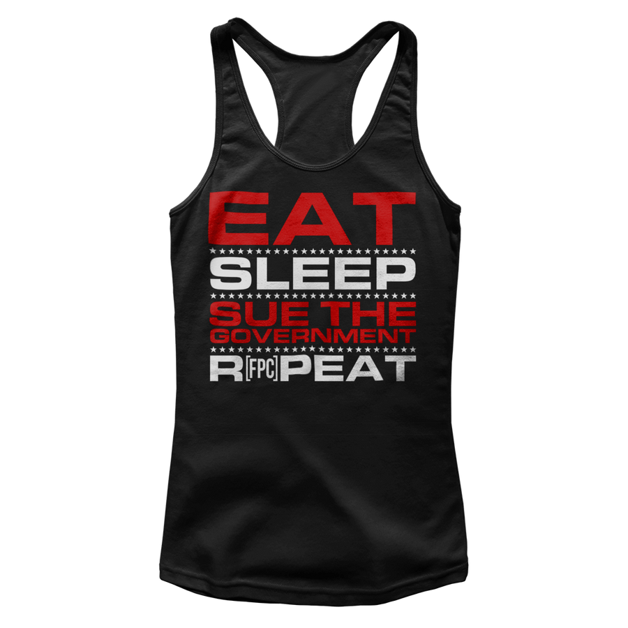 Eat, Sleep, Sue the Government, Repeat