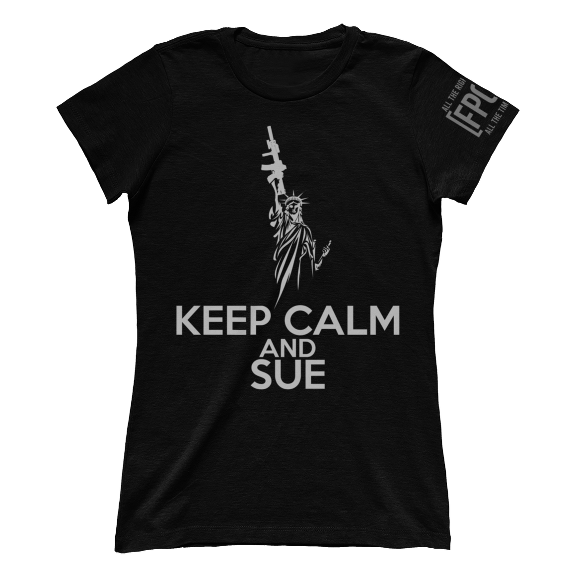 Keep Calm and Sue (Ladies)