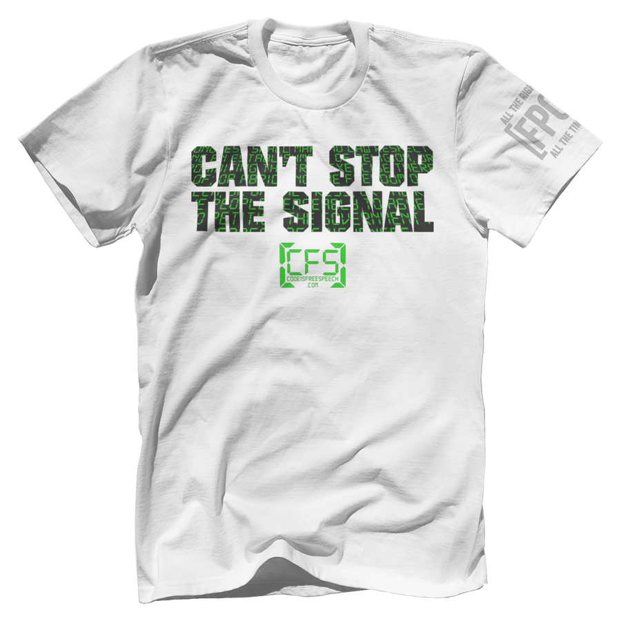 Can't Stop the Signal