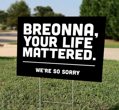 Breonna - Your Life Mattered