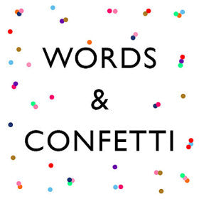 PARTNER: Words & Confetti