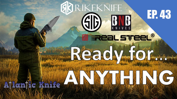 New SIG & Rike Knight | AK Blade EP 43 Ready for Anything Knife Giveaway GAW