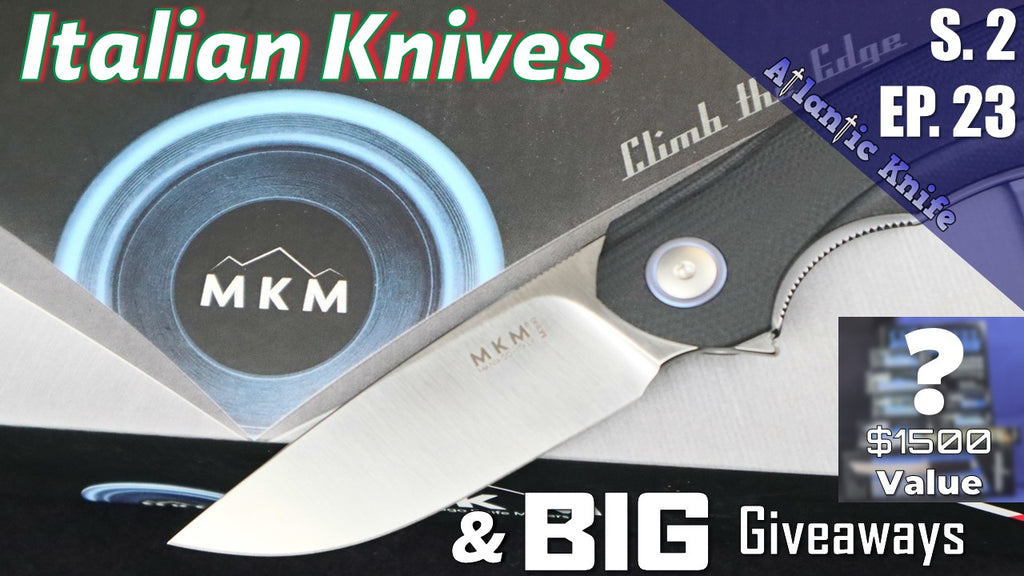 NEW MKM Folding & Fixed Knives  AK Blade S 2 Ep 23 Cold Steel & Medford $2000 Knife Giveaway