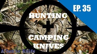 Best New Hunting Fixed Blade Knives | AK BLADE EP 35 - Sighted IN 2019