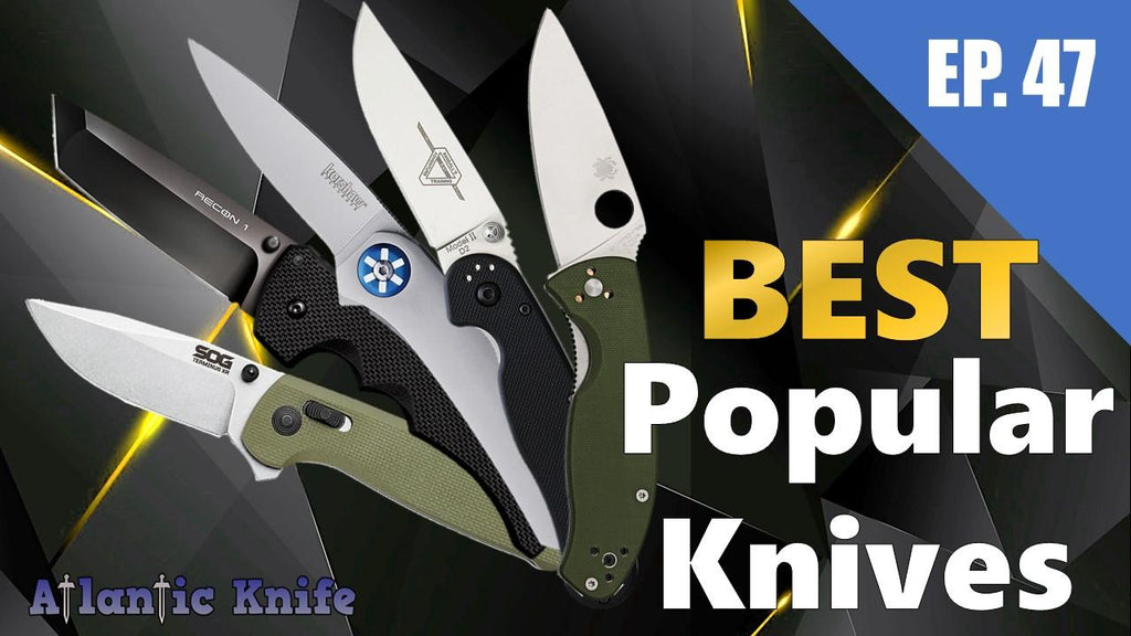 MOST Popular Knives & Spyderco Cold Steel Kershaw | AK Blade EP 47 BEST Starter EDC Knife & Giveaway