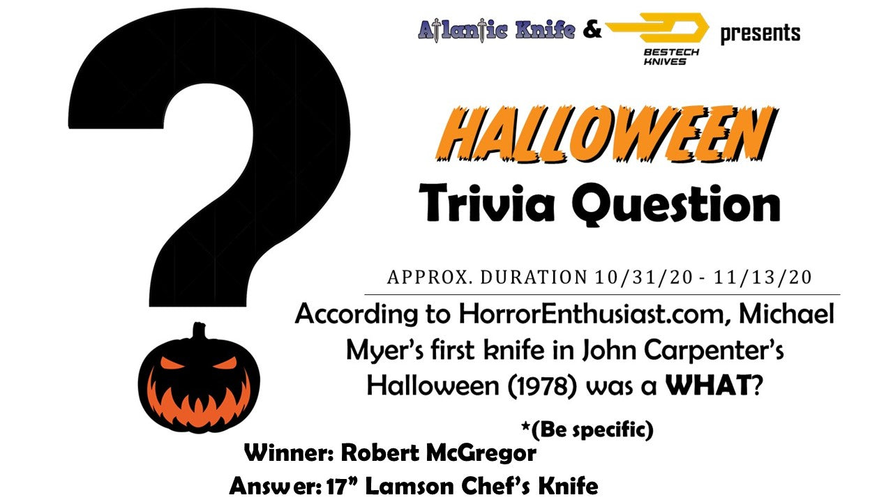 Atlantic Knife & Bestech Knives Halloween Trivia Question Fanga Giveaway Winner