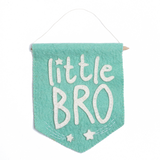 Felt Little Bro Banner Flag