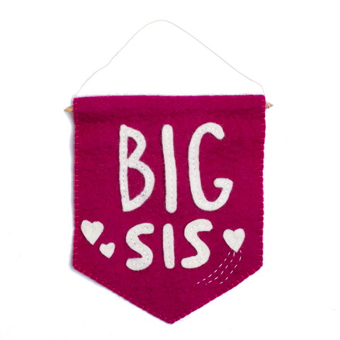 Felt Big Sis Banner Flag