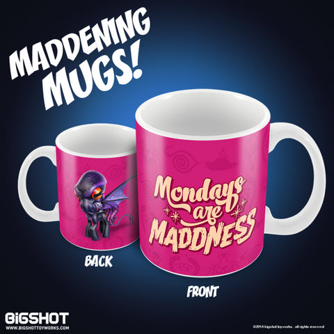 Mondays are Maddness Little Maddie Mug