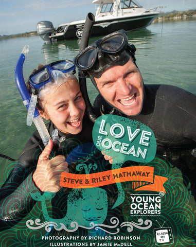 Buy our Young Ocean Explorers - Love Our Ocean Book NOW ONLY $19.95!