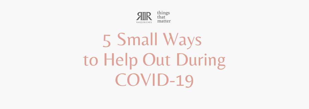 5 Small Ways to Help Out During COVID-19