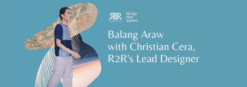 Balang Araw with Christian Cera, R2R's Lead Designer
