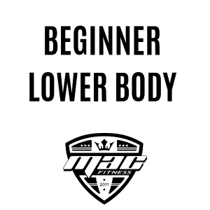 Mac Fitness - Beginner lower body workouts emphasizing glutes and legs