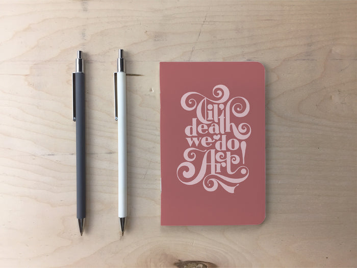 Til' Death We Do Art Pocket Notebook